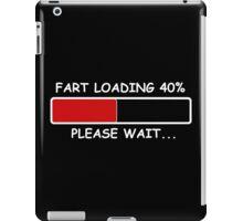 Fart Loading (Please Wait) funny geek nerd iPad Case/Skin