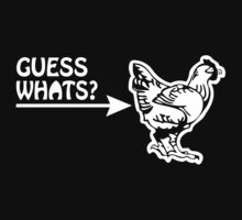 Guess What (Chicken Butt) funny geek nerd by superfeb