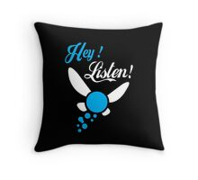 Hey Listen - Funny Tshirts Throw Pillow
