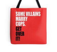 VILLAINS AND COPS Tote Bag