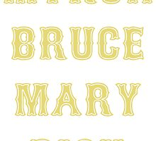 Myron Bruce Mary Dick by VBDastardly