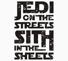 Jedi On The Streets Sith In The Sheets - Custom Tshirt by custom333