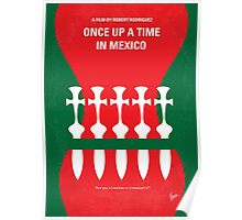 No058 My once upon a time in mexico minimal movie poster Poster