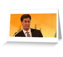 ed miliband giving you the eyes Greeting Card
