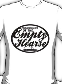 Empty Hearse T-Shirt