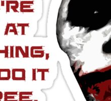If You Are Good - The Joker Sticker