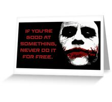 If You Are Good - The Joker Greeting Card