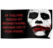 If You Are Good - The Joker Poster