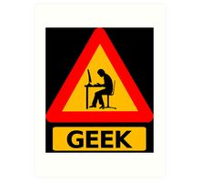 Geek Sign Art Print
