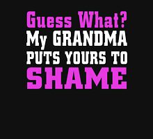 GUESS WHAT  MY GRANDMA PUTS YOUR TO SHAME Womens Fitted T-Shirt
