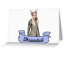 Thranduil Greeting Card