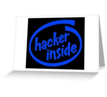 Hacker Inside Greeting Card