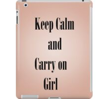 Keep calm and carry on girl iPad Case/Skin