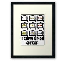 I Grew Up On ABC's TGIF Framed Print