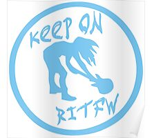Keep on RITFW Poster