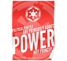 Power Not Principle Poster