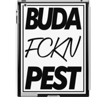 Buda fckn Pest iPad Case/Skin