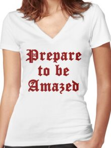 Prepare To Be Amazed Women's Fitted V-Neck T-Shirt