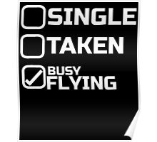 SINGLE TAKEN BUSY FLYING Poster