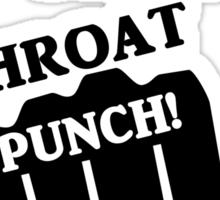 Rock, Paper, Scissors, Throat Punch! I win! Sticker