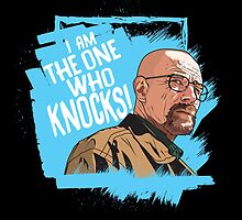 The One Who Knocks by MattFontaine