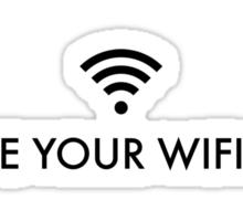 I Hope Your Wifi Dies. Sticker