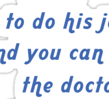 """""""Tell this RN how to do his job... and you can tell the doctor the last thing you remember"""" Collection #720244 Sticker"""