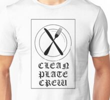 xCLEAN PLATE CREWx Unisex T-Shirt