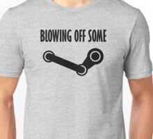 BLOWING OFF SOME STEAM Unisex T-Shirt