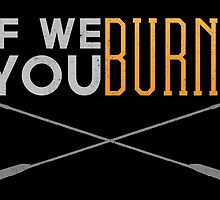 If We Burn by Dorothy Timmer