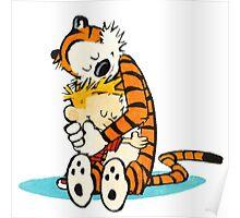 Calvi and hobbes Hugs Poster
