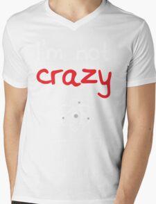 I'm not crazy - White Mens V-Neck T-Shirt