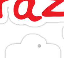 I'm not crazy - White Sticker