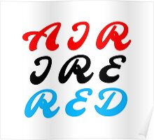 Air Ire Red Poster