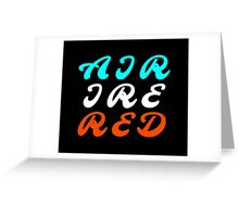 Air Ire Red – Two Greeting Card