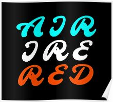 Air Ire Red – Two Poster
