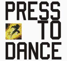 Press D to Dance by mizu2k