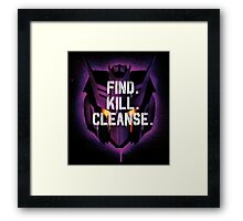 DJD - Find. Kill. Cleanse. Framed Print