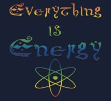 Everything is Energy by Leah McNeir