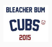 Bleacher Bum Cubs 2015 by Go-Cubs