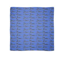 Mother's Day quotes Scarf