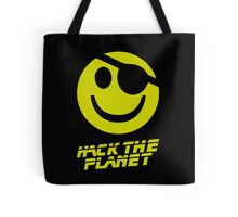 Hack the Planet!!! Tote Bag