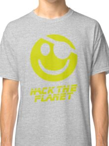 Hack the Planet!!! Classic T-Shirt
