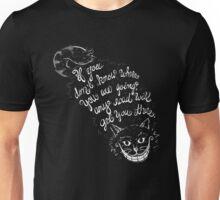 Cheshire Quote Unisex T-Shirt