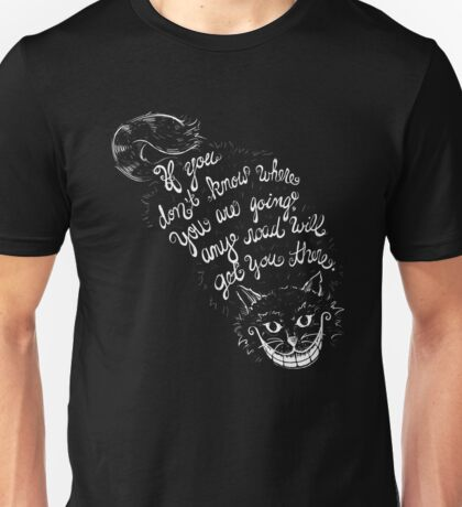 Cheshire Quote Unisex T-Shirt