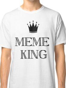 Meme King Classic T-Shirt