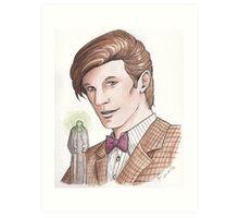 "Eleventh Doctor say ""Geronimo!"" Art Print"