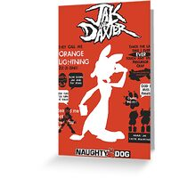 Daxter Quotes Greeting Card