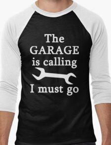 The Garage Is Calling I Must Go Men's Baseball ¾ T-Shirt