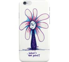 What's the Point Flowerkid iPhone Case/Skin
